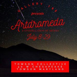 Gallery 788 + The Art Collective Present: Artdromeda: A Constellation of Artists @ Towson Art Collective | Towson | Maryland | United States